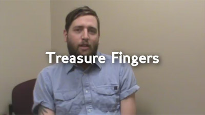 Treasure Fingers Worst Gig